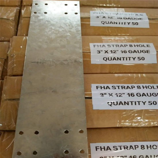 Cold Rolled Sheet or Galvanized Sheet Fha Strap and Nail Plate